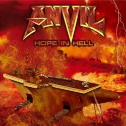 ANVIL: Hope In Hell (+2 bonus, ltd.) (CD)