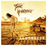FAIR WARNING: Sundancer (+1 bonus, digipack, ltd.) (CD)