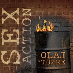 SEX ACTION: Olaj a tűzre (CD)