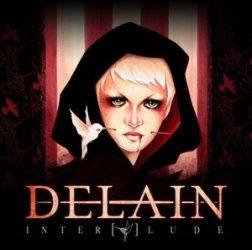 DELAIN: Interlude (CD+DVD,ltd.)