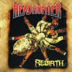 HEADHUNTER: Rebirth (CD)
