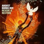 AUGUST BURNS RED: Rescue & Restore (CD)