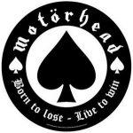 MOTORHEAD: Born To Lose (hátfelvarró / backpatch)