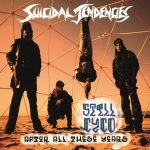 SUICIDAL TENDENCIES: Still Cyco After All These Years (LP, 180gr, audiophile)