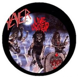 SLAYER: Live Undead (jelvény, 2,5 cm)