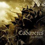 CADAVERES: Demoralizer (CD+DVD live, acoustic,stb.)