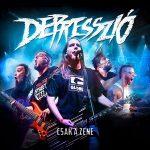 DEPRESSZIÓ: Csak a zene (2 új szám, + koncert) (CD)