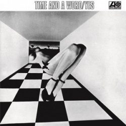 YES: Time And Word (LP, 180 gr)
