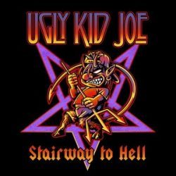 UGLY KID JOE: Stairway To Hell (CD+DVD)