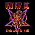 UGLY KID JOE: Stairway To Hell (LP)