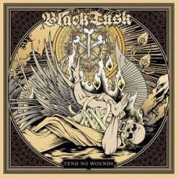 BLACK TUSK: Tend No Wounds (CD)
