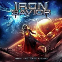 IRON SAVIOR: Rise Of The Hero (CD)