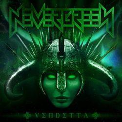 NEVERGREEN: Vendetta (digipack) (CD)