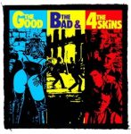 4-SKINS: The Good, The Bad... (95x95) (felvarró)