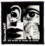 DISCHARGE: Hear Nothing (95x95) (felvarró)