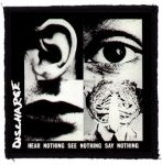 DISCHARGE: Hear Nothing (95x95) (felvarró)