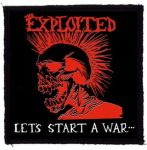 EXPLOITED: Let's Start A War (95x95) (felvarró)
