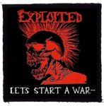 EXPLOITED: Let's Start A War (95x95) (felvarró)