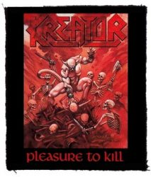 KREATOR: Pleasure To Kill (80x95) (felvarró)
