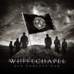 WHITECHAPEL: Our Endless War (CD)