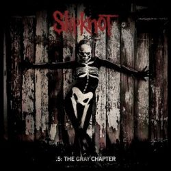 SLIPKNOT: 5. The Gray Chapter (CD) (akciós!)