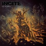 INCITE: Up In Hell (digipack) (CD)