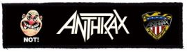 ANTHRAX: Not Superstrip (20 x 5 cm) (felvarró)