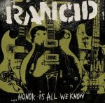 RANCID: Honor Is All We Know (digipack) (CD)