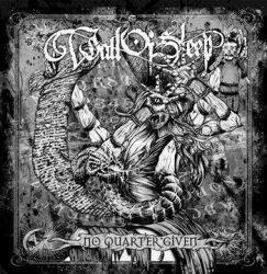 WALL OF SLEEP: No Quarter Given (CD)