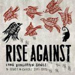 RISE AGAINST: Long Forgotten Songs (2013) (CD)