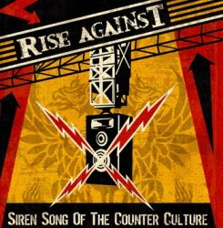 RISE AGAINST: Siren Song Of The Counter Culture (CD) (akciós!)