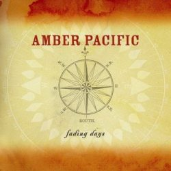 AMBER PACIFIC: Fading Days (CD)
