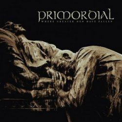 PRIMORDIAL: Where Greater Men Have Fallen (CD)