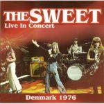 SWEET: Live In Concert Denmark 1976 (LP)