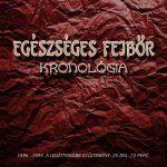 EGÉSZSÉGES FEJBŐR: Kronológia (digipack) (CD)