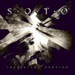 SOTO (Jeff Scott): Inside The Vertigo (CD)