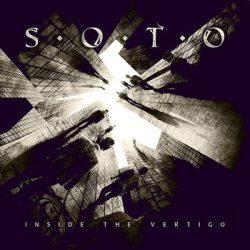 SOTO (Jeff Scott): Inside The Vertigo (CD)