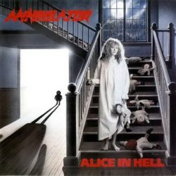 ANNIHILATOR: Alice In Hell (CD, +3 bonus) (akciós!)