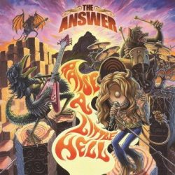 ANSWER: Raise A Little Hell (CD+DVD)