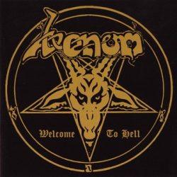 VENOM: Welcome to Hell (CD, +11 bonus) (akciós!)