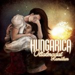 HUNGARICA: Oltalmadat remélem (CD)