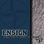 ENSIGN: Direction Of Things To Come (CD)