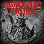 AGNOSTIC FRONT: The American Dream Died (CD)