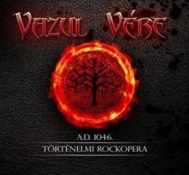 VAZUL VÉRE: Történelmi rockopera (2CD)