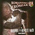 ROMANTIKUS ERŐSZAK: Dübörög a nemzeti rock (CD)