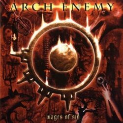 ARCH ENEMY: Wages Of Sin (2CD)