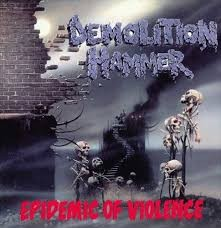 DEMOLITION HAMMER: Epidemic Of Violence (+4 bonus) (CD)