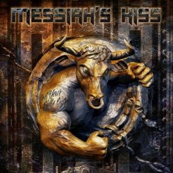 MESSIAH'S KISS: Get Your Bulls Out! (CD)