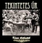 TEKINTETES ÚR: Kínos történetek (CD)