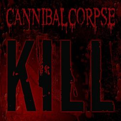 CANNIBAL CORPSE: Kill (CD)